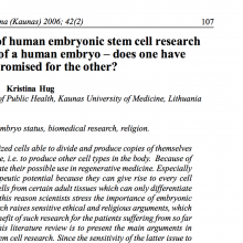 Therapeutic perspectives of human embryonic stem cell research versus the moral status of a human embryo – does one have to be compromised for the other?